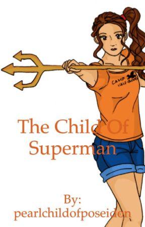 The child of Superman by pearlchildofposeidon