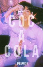 ❝ c o c a - c o l a ❞ - k • t h by _taeramisu
