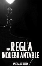 Una regla inquebrantable - NARUHINA [FDR #2] by ValeriaLizGeden