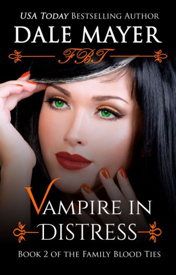 Vampire in Distress - book 2
