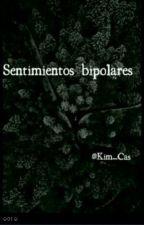 sentimientos bipolares. by Kim_Cas
