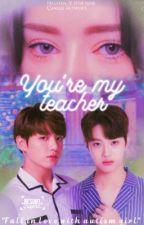 You're My Teacher by Hachan_V