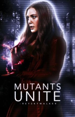 Mutants Unite ✩  Marvel Imagines by -reyskywalker