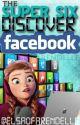 The Super Six Discover Facebook [Original Book] by ElsaOfArendelle