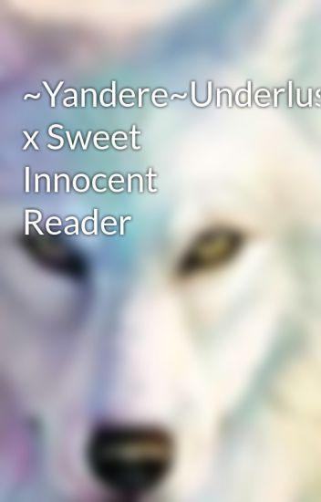 Yandere~Underlust~Sans x Sweet Innocent Reader - Death to You All