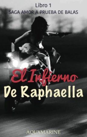 EL INFIERNO DE RAPHAELLA ©️ by AQUXMXRINE