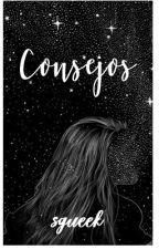 ( CONSEJOS )  ♥♥♥ sgueek II CANCELADA by sgueek
