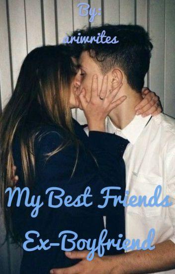 Dating my best friends ex boyfriend