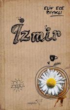 İzmir (İzmir #1) by ecebykli