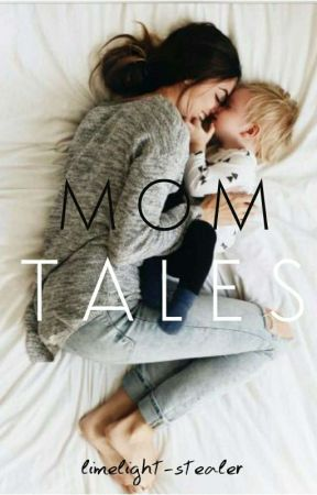 MOM TALES  [ ✓ ] by Limelight_stealer