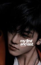 My First and Last | Na Jaemin by jaemyths