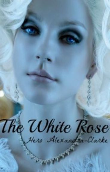 The White Rose by HeroAlexandraClarke