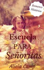 Escuela para señoritas [PROXIMAMENTE] by Azzulita