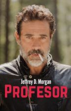 Profesor. || Jeffrey D. Morgan by _hexxings