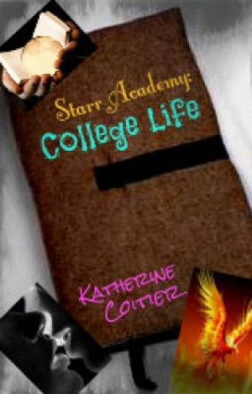 Starr Academy: College Life {Part One}