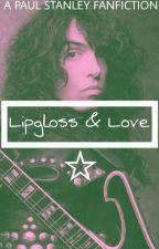 LIP GLOSS AND LOVE {Paul StanleyxReader} by ferrisprydesdayoff