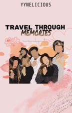 Travel Through Memories by Yynelicious