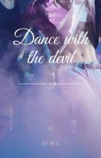 Dance with the devil || j.jk || incest by -revit