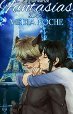 Fantasias a media noche [+18] by CristalHeart28