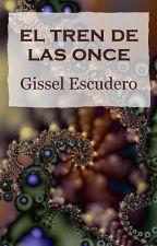 El tren de las once by GisselEscudero