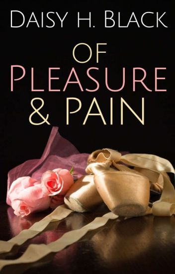 Of Pain & Pleasure