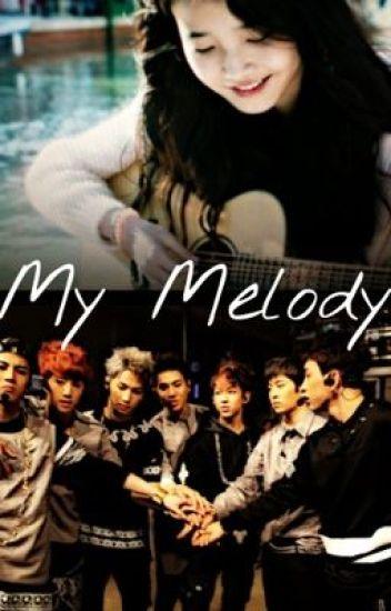 GOT7 FanFic: MY MELODY (Mark Tuan)