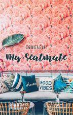 My Seatmate by songaeiki
