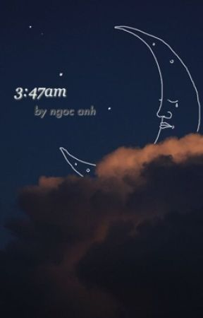3:47am by peachvyy