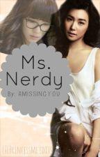 Ms. Nerdy ★ by TrickyHoplessHeart