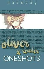 Vocaloid Oliver x Reader Oneshots by MelancholyHarmony
