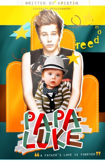 Papa Luke ⇒ luke hemmings