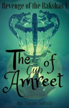 The cup of Amreet by SayanSahoo