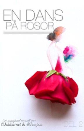 En dans på rosor 2 by Jempaa