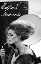 Maffia's Moments by Ojsantjo