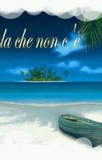 L'isola che non c'è by dreamsaredesires