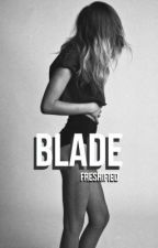 blade by freshified