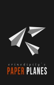 Paper Planes by erinedipity
