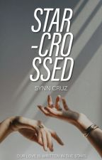 Star-Crossed by synnicals