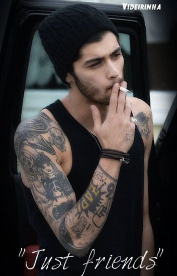 """Just friends"" - (Zayn Malik fan fiction) [a re-editar]"