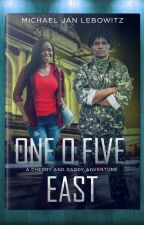 One O Five East - A Cherry and Daddy Adventure by WrexNfx