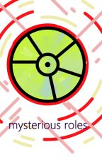 R: mysterious roles by MyAnimeThings