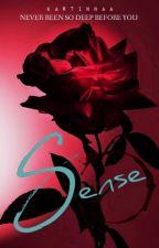 Sense by temptinglydesire