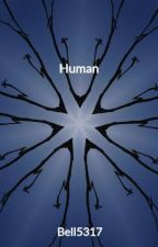 Human by Bell5317