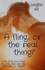 A Fling Or The Real Thing? by leighxxx