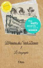 Mémoires du Siècle Dernier, tome 1 : Le biographe by Lothirie