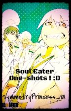 Soul Eater One-shots ! :D by CHATaclysmic_Noir