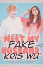 Meet My 'FAKE' Husband, Kris Wu! by kimjongin11