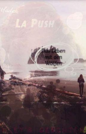 Leitfaden: Ein Leben mit den Wölfen/La Push FF by Ashley_Denali