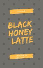 Black Honey Latte [Léandre - 1] by NineUnicorns