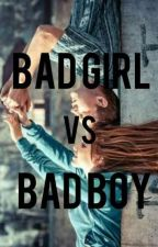 Bad girl vs Bad boy by chiaradewiii